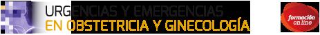 Urgencias y Emergencias en Obstetricia y Ginecología Urgencias y Emergencias en Obstetrícia y Ginecología